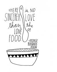 no greater love than food